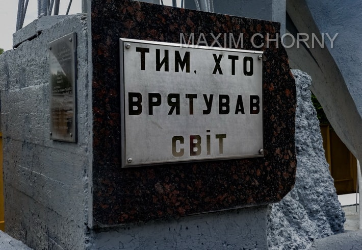 "Chernobyl Heroes Sign - ""To those, who saves the world"""