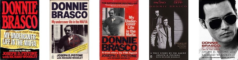 Donnie Brasco: My undercover life in the Mafia book Joe Pistone